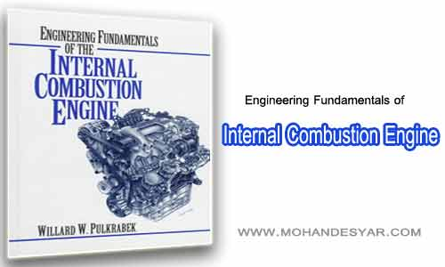 Engineering Fundamentals of دانلود کتاب اصول مهندسی موتور احتراق داخلی Internal Combustion Engine